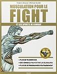 Musculation pour le fight et les spor...