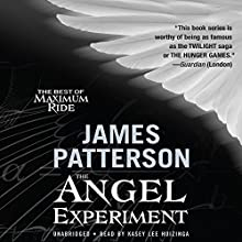 The Angel Experiment: A Maximum Ride Novel (       UNABRIDGED) by James Patterson Narrated by Evan Rachel Wood