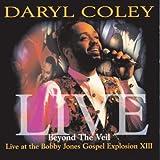 Beyond The Veil: Live At Bobby Jones Gospel Explosion XIII