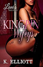 Kingpin Wifeys, Season I, Part 5: Lani's Dilemma