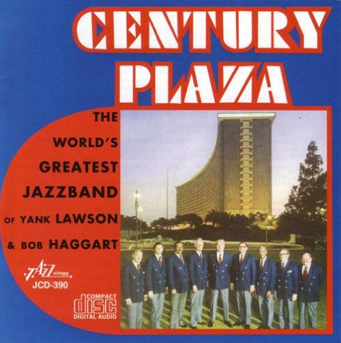 Century Plaza by World's Greatest Jazz Band