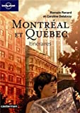 Montréal et Québec : Itinéraires