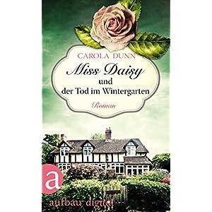 Miss Daisy und der Tod im Wintergarten: Roman (Miss Daisy ermittelt 2)
