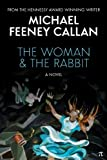 img - for The Woman & The Rabbit: A Novel book / textbook / text book