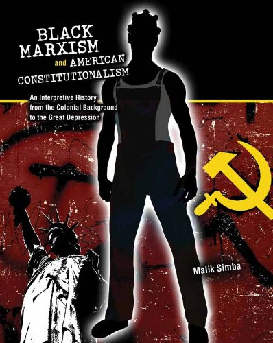 Black Marxism and American Constitutionalism: An...