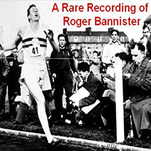 A Rare Recording of Roger Bannister Speech
