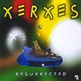Xerxes - Resurrected