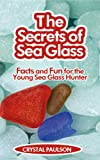 The Secrets of Sea Glass