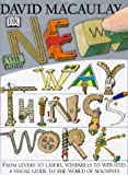 img - for The New Way Things Work by David Macaulay (1998-10-08) book / textbook / text book
