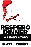 Respero Dinner