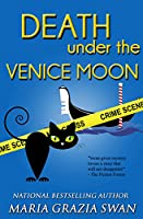 Death Under the Venice Moon (Lella York Mysteries Book 2)