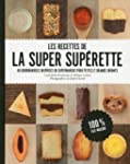 Les recettes de la super superette