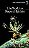 The Worlds of Robert Heinlein (0450042413) by Heinlein, Robert A.