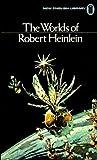 The Worlds of Robert Heinlein (0450042413) by Heinlein, Robert A.