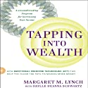 Tapping into Wealth: How Emotional Freedom Technique (EFT) Can Help You Clear the Path to Making More Money Audiobook by Margaret M. Lynch, Daylle Deanna Schwartz M.S. Narrated by Karen Saltus