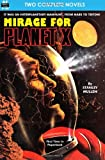 img - for Mirage for Planet X & Police Your Planet book / textbook / text book