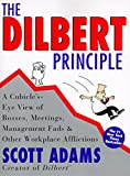 img - for The Dilbert Principle: A Cubicle's-Eye View of Bosses, Meetings, Management Fads & Other Workplace Afflictions book / textbook / text book