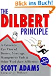 Dilbert Principle, The: A Cubicle's-E...