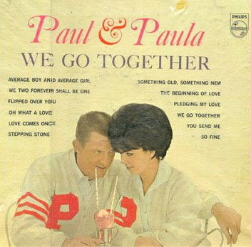 Paul and Paula - We Go Together - Zortam Music