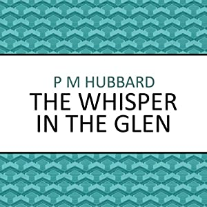 The Whisper in the Glen | [P. M. Hubbard]