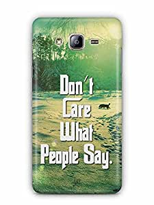 YuBingo Don't Care What People Say Designer Mobile Case Back Cover for Samsung Galaxy On 5