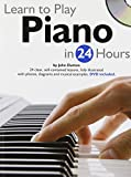 img - for Learn to Play Piano in 24 Hours (Learn to Play...in 24 Hours) book / textbook / text book