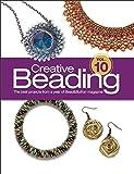 Editors of Bead&Button Magazine Creative Beading Vol. 10