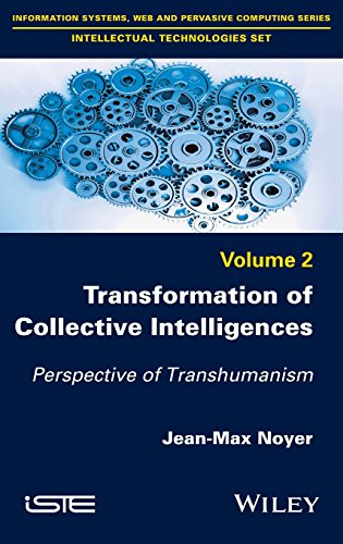 transformation-of-collective-intelligences-perspective-of-transhumanism