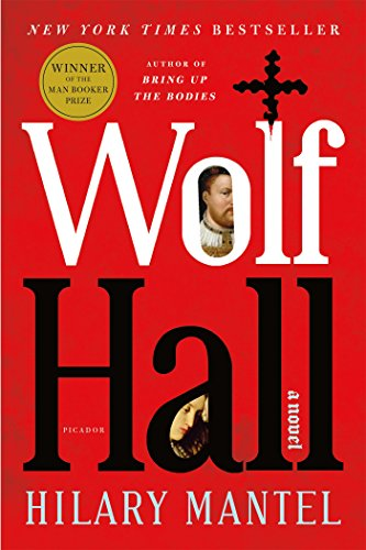 Wolf Hall (2009) (Book) written by Hilary Mantel