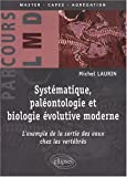Syst�matique, pal�ontologie et biologie �volutive moderne