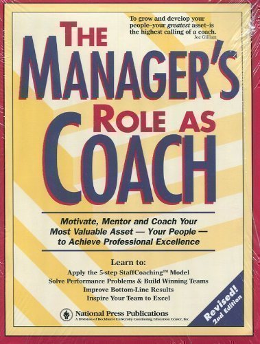 The Manager's Role As Coach: Powerful Team-Building