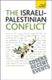 Teach Yourself Understand the Israeli-Palestinian Conflict (1444105248) by Stewart Ross