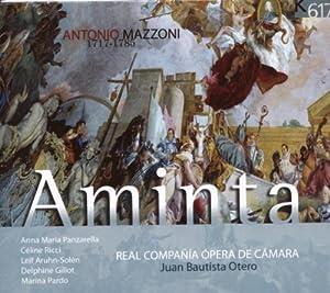 Mazzoni - Aminta / Panzarella, Ricch, Aruh-Solen, Gillot, Pardo, Real Compania Opera de Camara, Otero