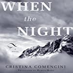 When the Night | Cristina Comencini