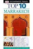 Top 10 Marrakech [With Map] (DK Eyewitness Top 10 Travel Guides)