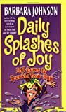 Daily Splashes Of Joy (0849916801) by Johnson, Barbara