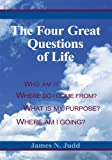 img - for The Four Great Questions of Life book / textbook / text book