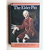 The Elder Pitt, Earl of Chathamby Stanley Ayling