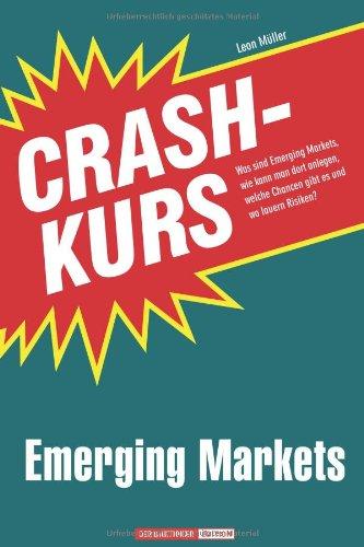 Buch Crashkurs Emerging Markets: Was sind Emerging Markets, wie kann ...