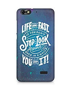 AMEZ life moves pretty fast Back Cover For Huawei Honor 4C