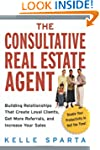 The Consultative Real Estate Agent: B...