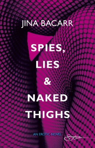 Image of Spies, Lies & Naked Thighs (RIO Award Winnin Author)