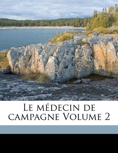 Le médecin de campagne Volume 2