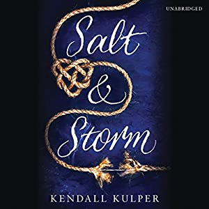 Salt & Storm Audiobook