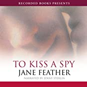 To Kiss a Spy | [Jane Feather]