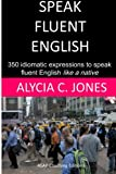 img - for Speak fluent English book / textbook / text book