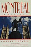 img - for Montreal: A History book / textbook / text book