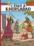 Alix, Tome 25 : C'�tait � Khorsabad