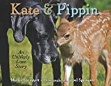 img - for Kate & Pippin: An Unlikely Love Story book / textbook / text book