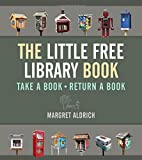 img - for The Little Free Library Book (Books in Action) book / textbook / text book